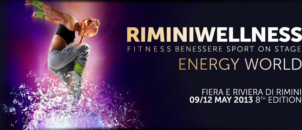 In arrivo Rimini Wellness 2013. L'energia prende corpo.
